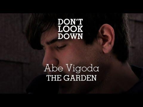 Abe Vigoda - The Garden - Don't Look Down