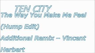 Ten City - The way you make me feel(Hump Edit)