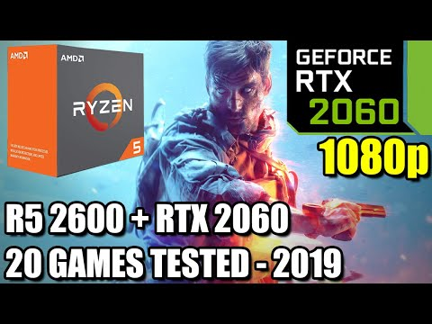 Ryzen 5 2600 Paired With RTX 2060 - Worth It For 1080p? - 20 Games Tested - Benchmark PC - Mid 2019