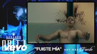 Gerardo ortiz- Fuiste Mia (Video official) 2016