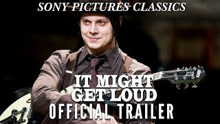 Video It Might Get Loud | Official Trailer (2009) download MP3, 3GP, MP4, WEBM, AVI, FLV Agustus 2018