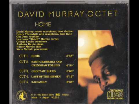 David Murray Octet....3-d family