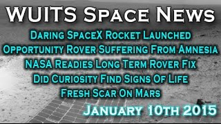 SpaceX Launch Success & Failure, Opportunity Rover To Be Fixed & More - WUITS Space News