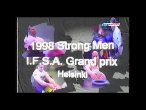 1998 Strong man I F S A  grand prix Helsinki