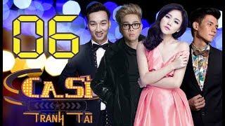 OFFICIAL   CA SĨ TRANH TÀI VTV3 Full - Tập 6   Nhan Phúc Vinh, Văn Mai Hương, Bùi Anh Tuấn