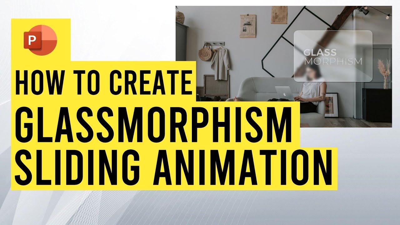 Create Glassmorphism Sliding Animation in PowerPoint {Tutorial & free download}