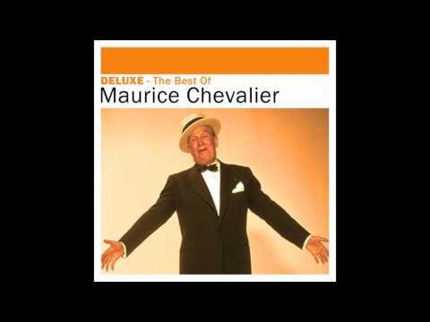 Maurice Chevalier - Marche de Ménilmontant