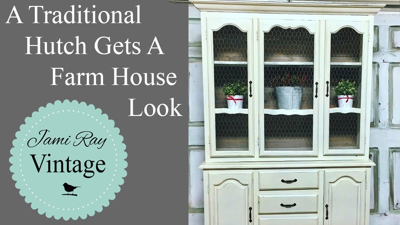 A Traditional Hutch Gets A Farm House Look Hutch Makeover Youtube