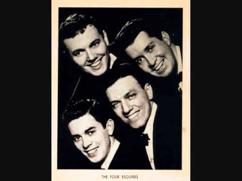 The Four Esquires - Love Me Forever (1957)