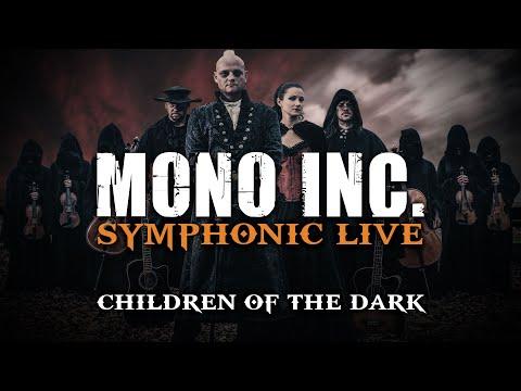 MONO INC. - Children of the Dark (Symphonic Live)