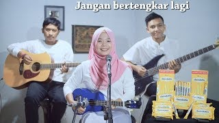 Kangen Band - Jangan Bertengkar Lagi Cover by Ferachocolatos ft. Gilang & Bala