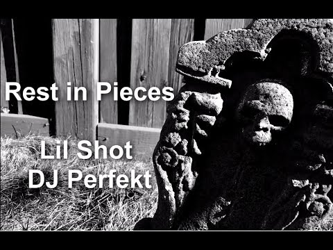DJ Perfekt & Lil Shot - Rest in Pieces (Official Music VIdeo)