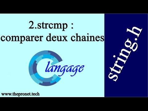 2.strcmp : Comparer Deux Chaines (string.h) /Langage C