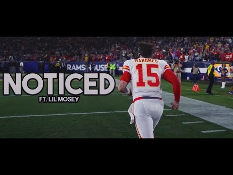 "Patrick Mahomes ""Noticed"" MVP Highlight Mix Ft. Lil Mosey ᴴᴰ"