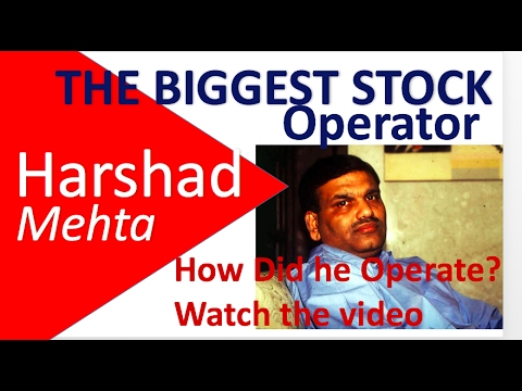 Harshad Mehta Scam - The Biggest Stock Market Operator