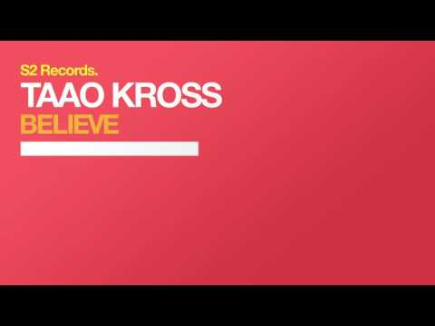 Taao Kross - Believe (Radio Mix)