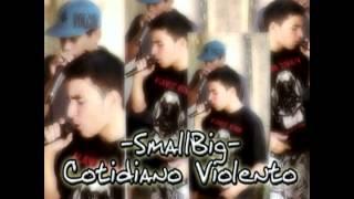 BigSmall (REC) - Cotidiano Violento