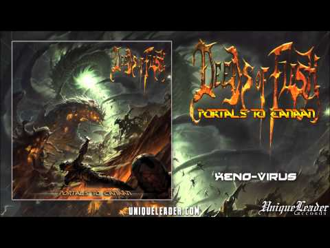 Deeds of Flesh- Xeno Virus(official)