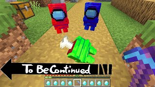 MINECRAFT BUT IT'S AMONG US | FUNNY COMPILATION BY SCOOBY CRAFT TO BE CONTINUED BEST