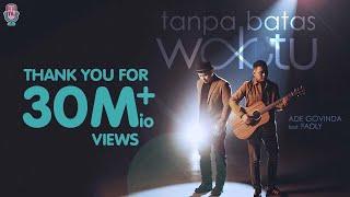 Download lagu ADE GOVINDA FEAT. FADLY - TANPA BATAS WAKTU (Official Music Video)