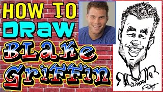 How to Draw A Quick Caricature Blake Griffin
