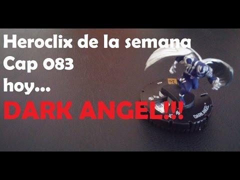 Heroclix de la semana Cap 083: DARK ANGEL