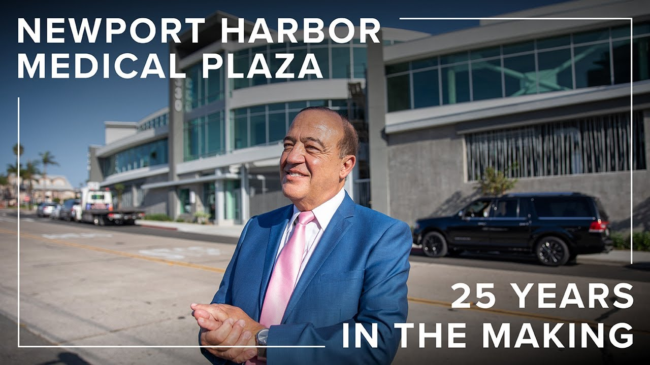 Newport Harbor Medical Plaza | 25 Years in the Making