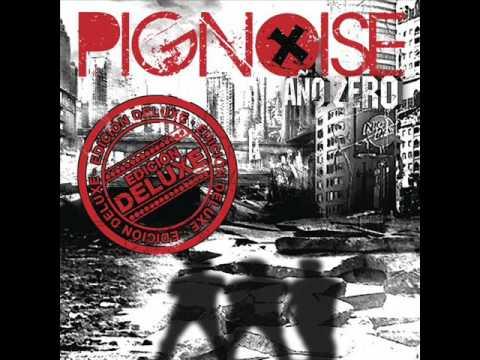PIGNOISE - Año Zero - Todo Se Muere