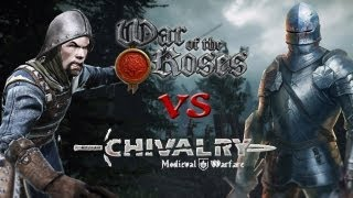 War Of The Roses vs. Chivalry: Medieval Warfare - SgtRumpel SPECIAL [720p] [deutsch]