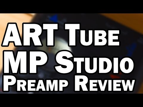 ART Preamp Review - ART Tube MP Studio Preamp