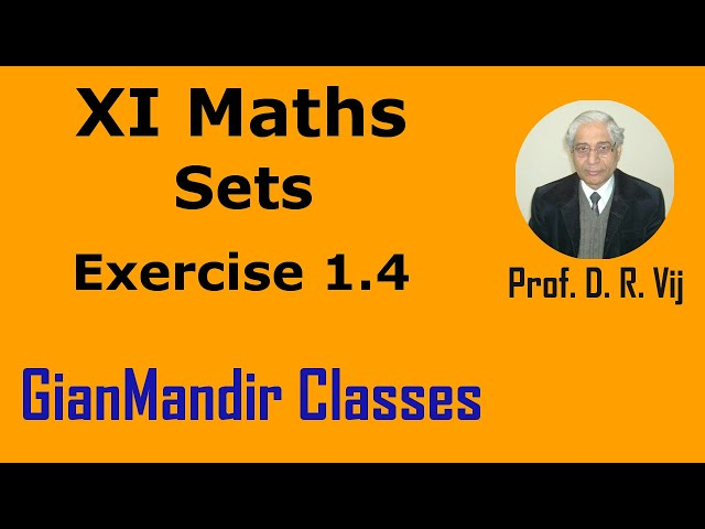XI Maths | Sets |  Exercise 1.4 by Divya Ma'am