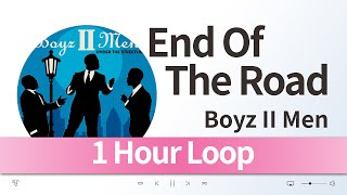 {1 Hour Loop} Boyz II Men (보이즈…