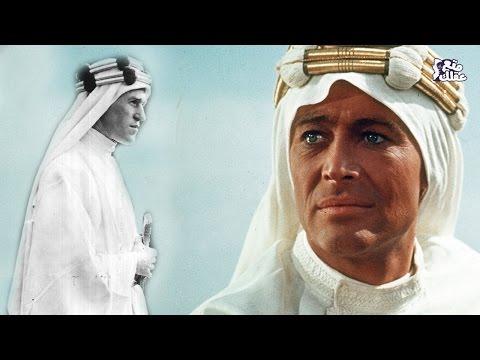 لورانس العرب | الجاسوس الذى خدع العرب فمجده العرب !