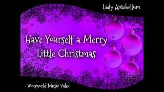 Lady Antebellum - Have Yourself a Merry Little Christmas (Woozworld Music Video)