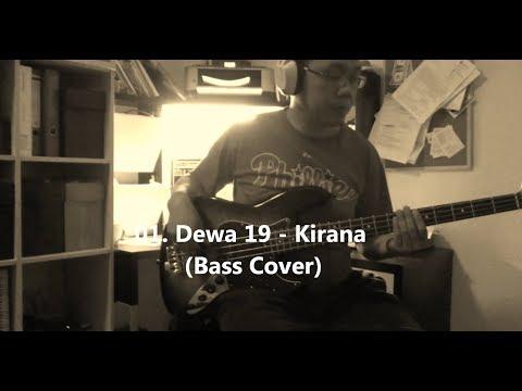 01. Kirana - Dewa 19 (Bass Cover)