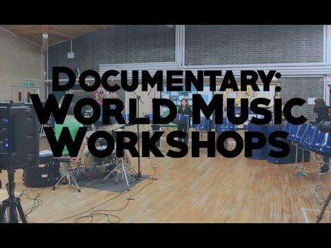 Documentary - World Music Workshops