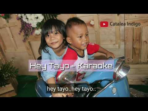 Hey Tayo Koplo - Karaoke - No Vocal - Minus One