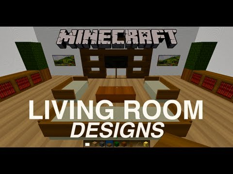 Living Room Ideas In Minecraft minecraft: living room designs - youtube