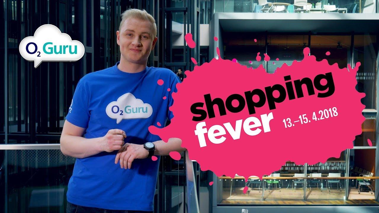 O2  Shopping Fever 2018 - YouTube 4f1c8328534