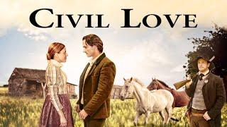 Civil Love (2012)   Full Movie   Matthew Bellows   Joshua Bendoski   Bryce Bishop   Elise Groves