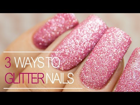 3 WAYS How To Do Glitter Nails - Education for Beginners