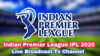 Indian Premier League IPL 2020 live streaming tv channel | ipl 2020 live tv channel list