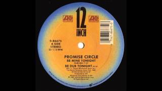 Promise Circle: Be Mine Tonight
