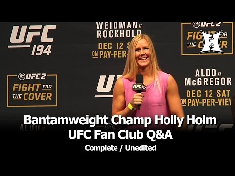 UFC 194: Bantamweight Champ Holly Holm UFC Fan Club Q&A (complete / unedited)