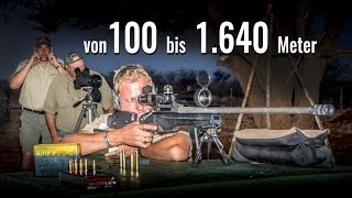 Weitschießen von 100 bis 1.640 Meter mit Nachtfalke 5-30x50