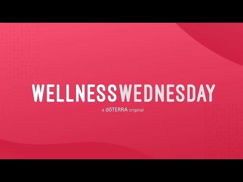 video:doTERRA Wellness Wednesday | All New doTERRA Original Series