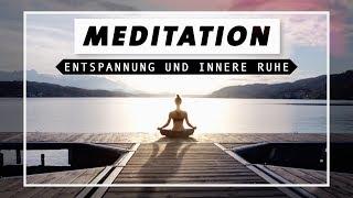 Geführte Meditation für Entspannung, innere Ruhe & Zufriedenheit | Achtsam und Dankbar in den Tag