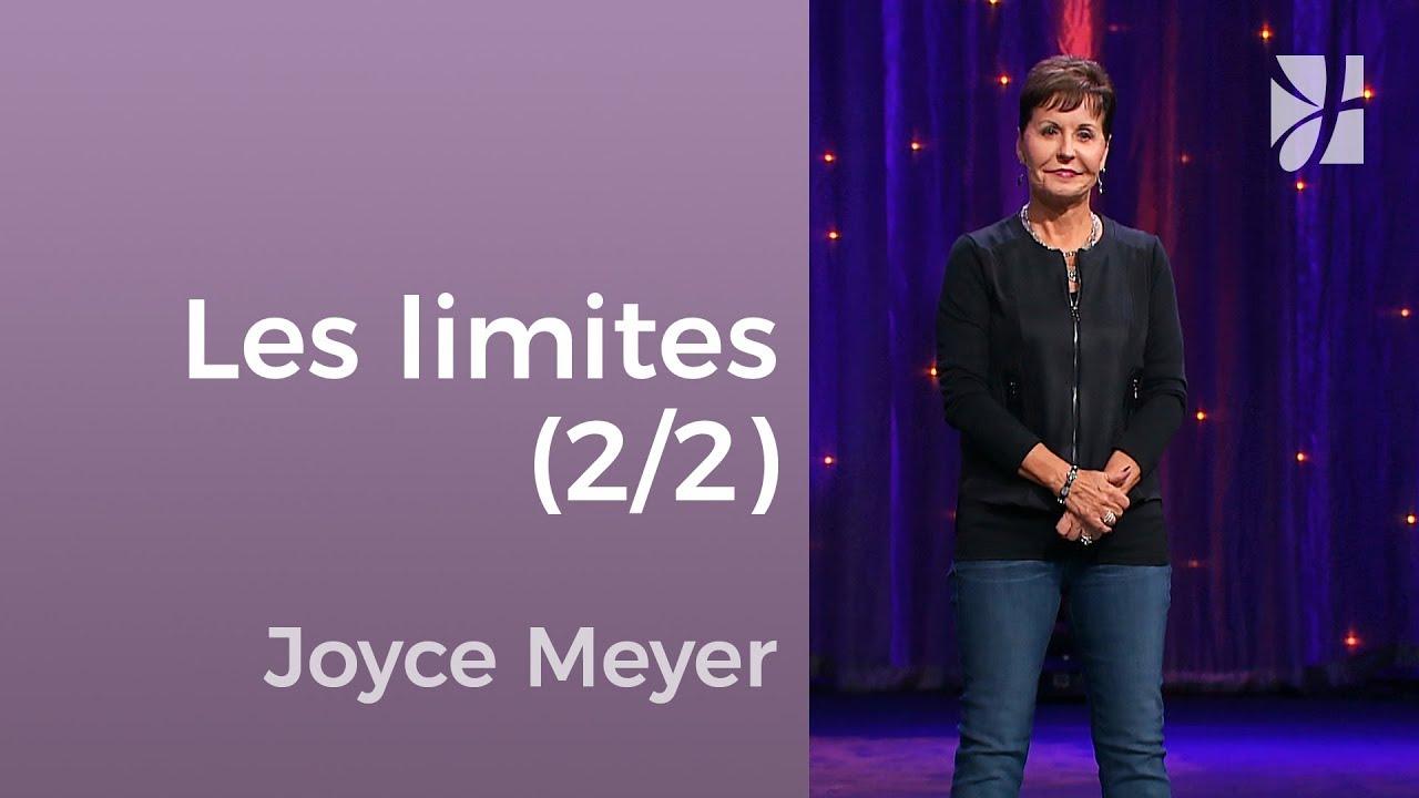 Mettre des limites dans les relations (2/2) - Joyce Meyer - Avoir des relations saines