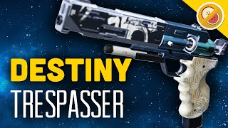 DESTINY Trespasser NEW Exotic Sidearm Review & Gameplay (Rise of Iron)