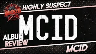 Gambar cover Highly Suspect – MCID | Album Review | Rocked